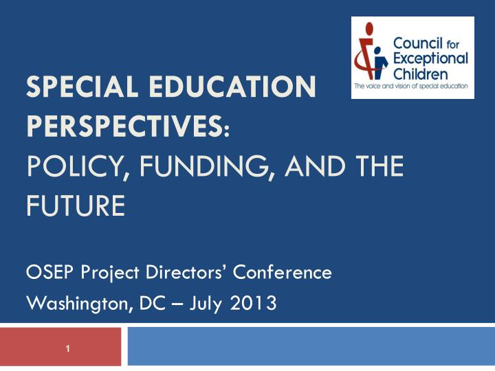 special education perspectives policy funding and the future n.