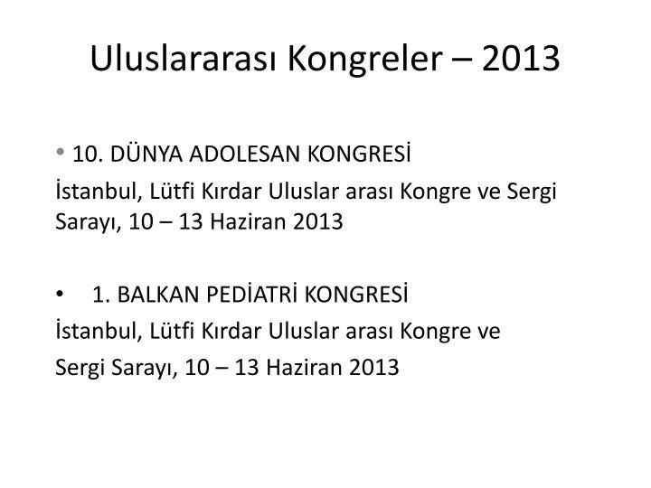 Uluslararası Kongreler – 2013