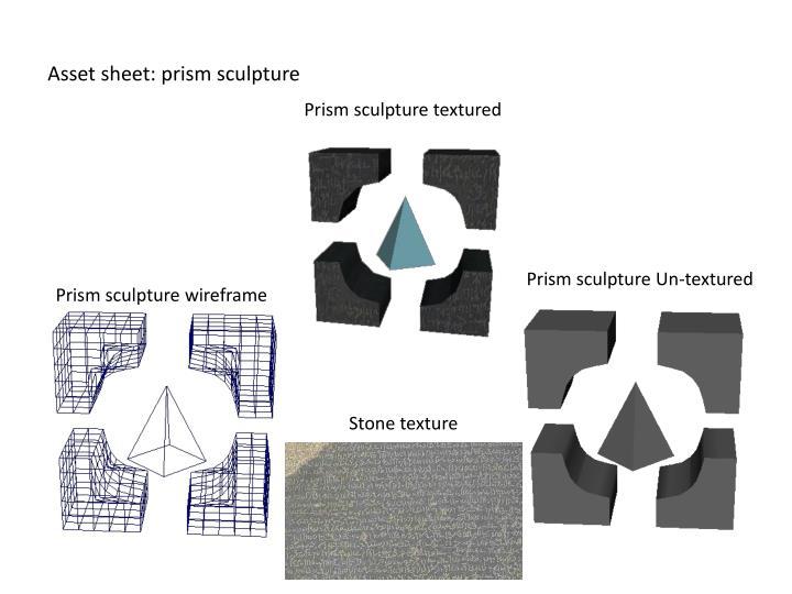 Asset sheet: prism sculpture