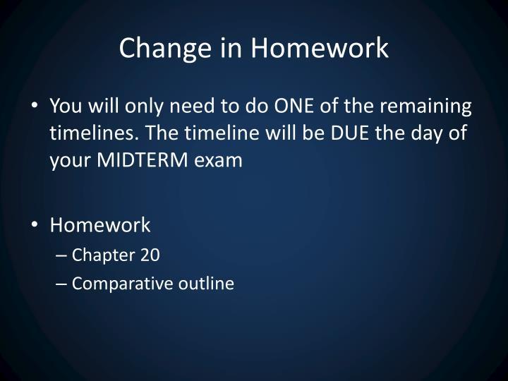 Change in Homework