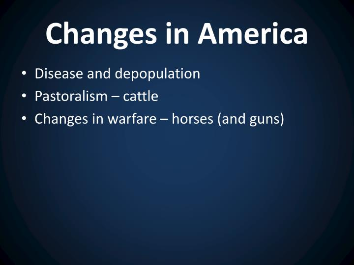 Changes in America