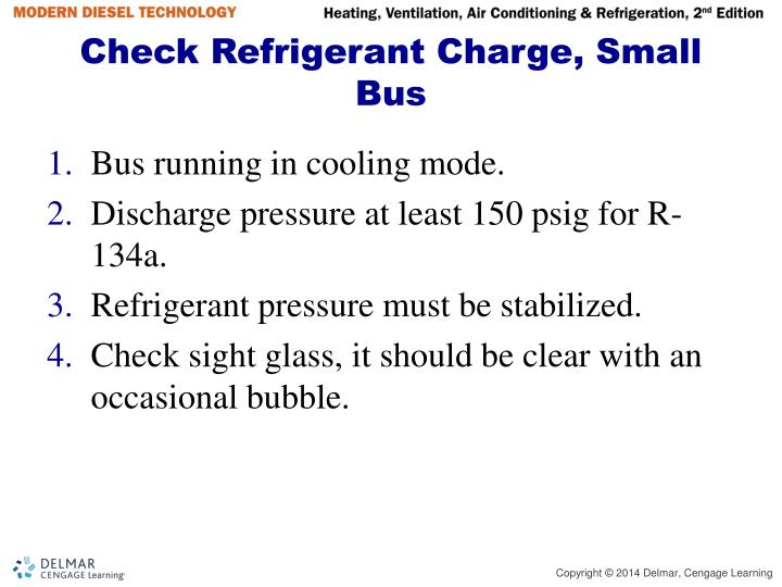 Check Refrigerant Charge, Small Bus