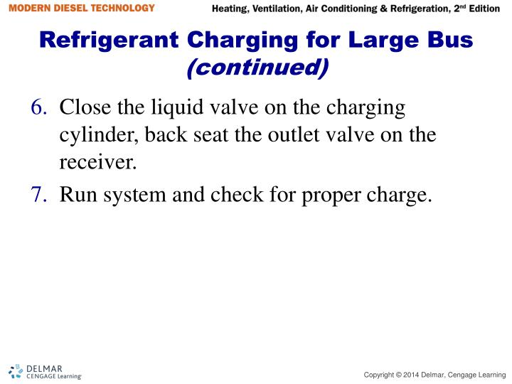 Refrigerant Charging for Large Bus