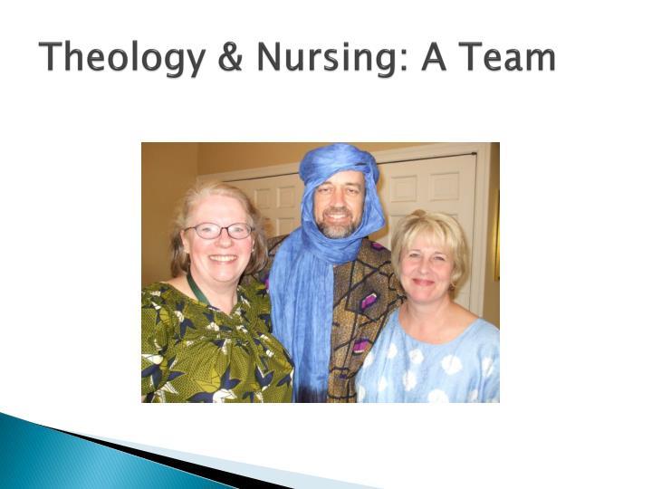 Theology nursing a team