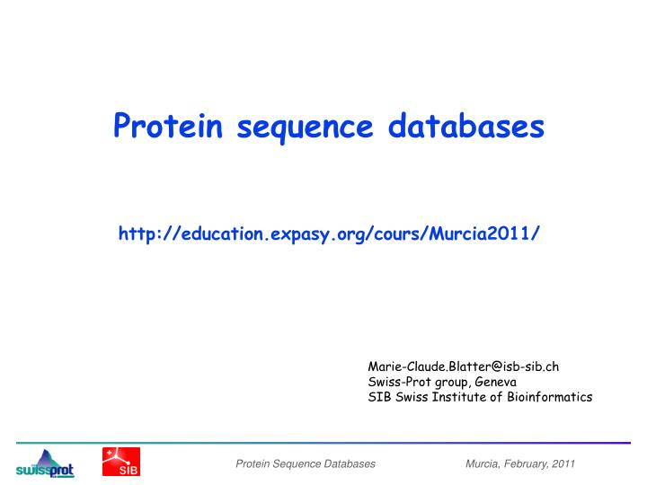 protein sequence databases http education expasy org cours murcia2011 n.