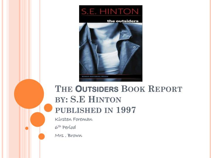 character analysis essay for the outsiders Essays and criticism on s e hinton's the outsiders - critical essays the outsiders was considered rather than a story about the characters and how they.