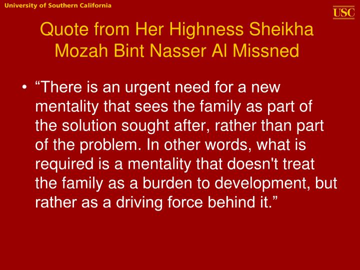 Quote from her highness sheikha mozah bint nasser al missned