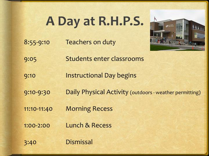 A Day at R.H.P.S.