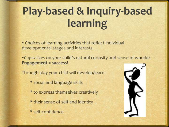 Play-based & Inquiry-based learning