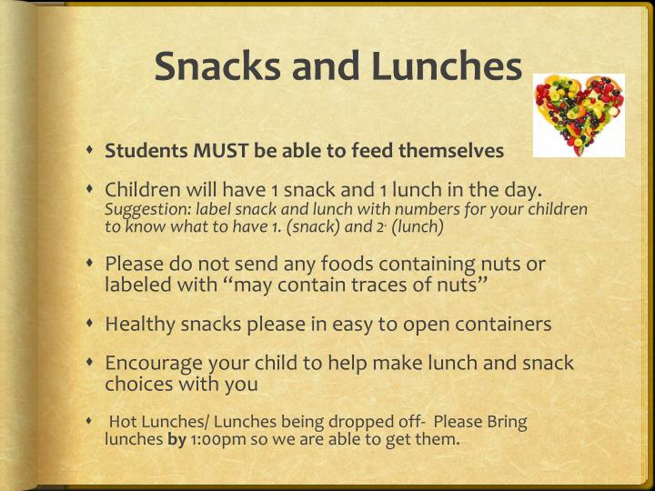 Snacks and Lunches