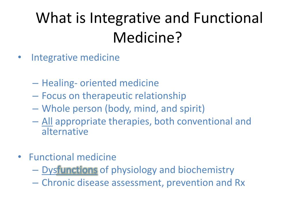 PPT - An Introduction to Integrative and Functional Medicine