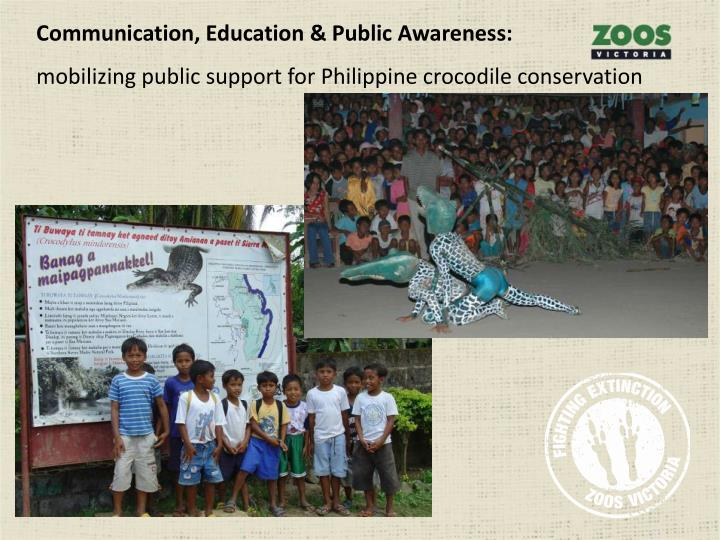 Communication, Education & Public Awareness: