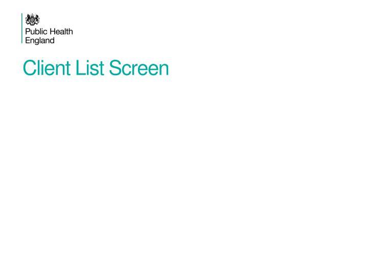 Client List Screen