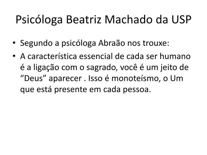 Psicóloga Beatriz Machado da USP