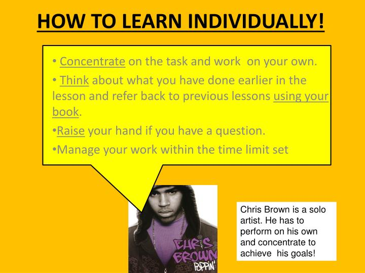 HOW TO LEARN INDIVIDUALLY!