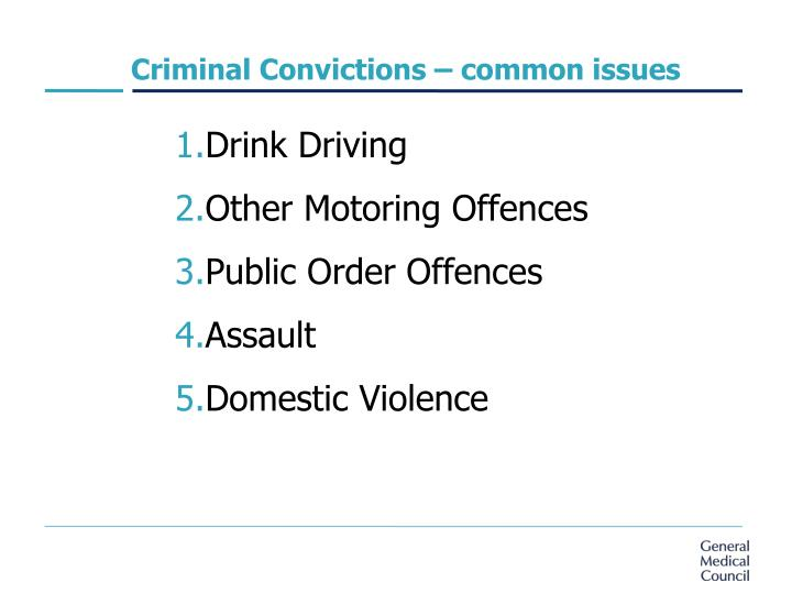 Criminal Convictions – common issues