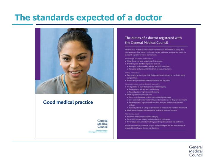 The standards expected of a doctor