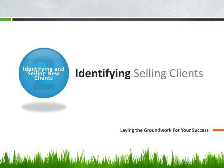 Identifying selling clients