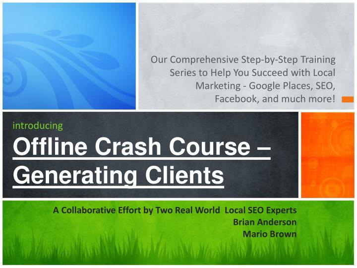 Introducing offline crash course generating clients