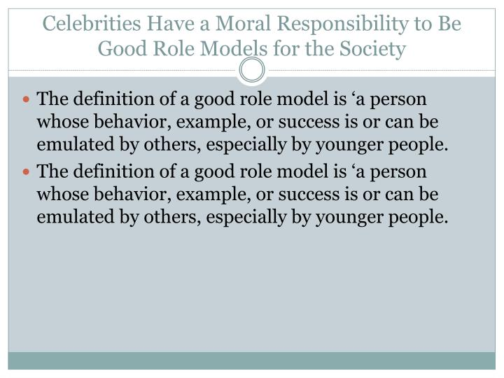 do celebrities have a responsibility to be role models