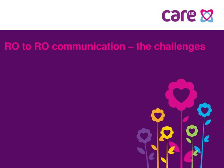 ro to ro communication the challenges n.