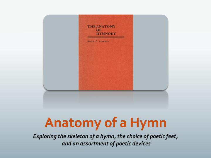 anatomy of a hymn n.