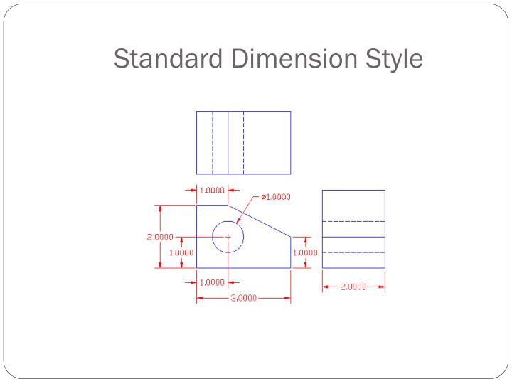 Standard Dimension Style