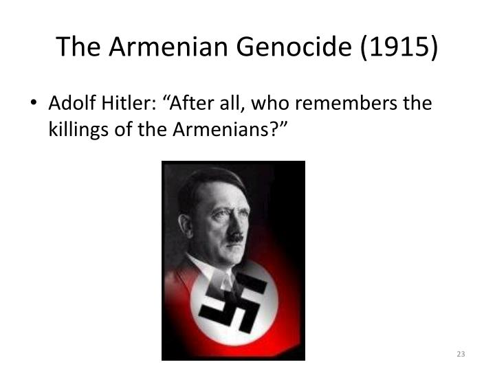 The Armenian Genocide (1915)
