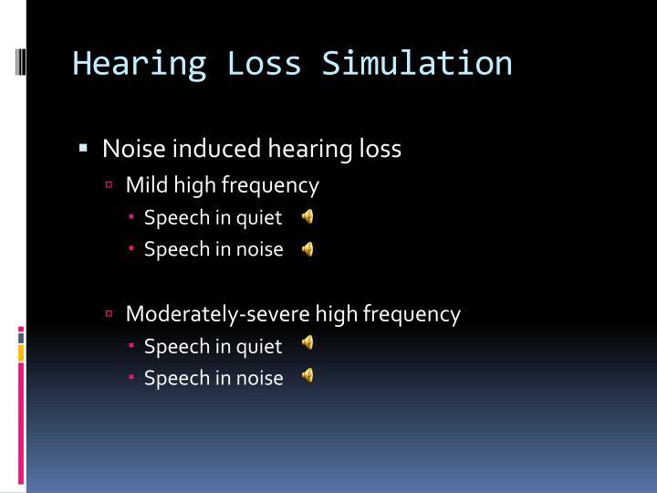 Hearing Loss Simulation