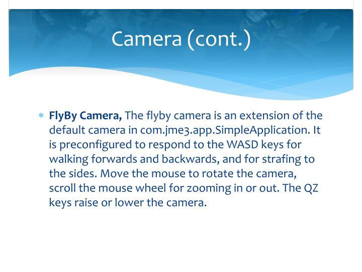 Camera (cont.)