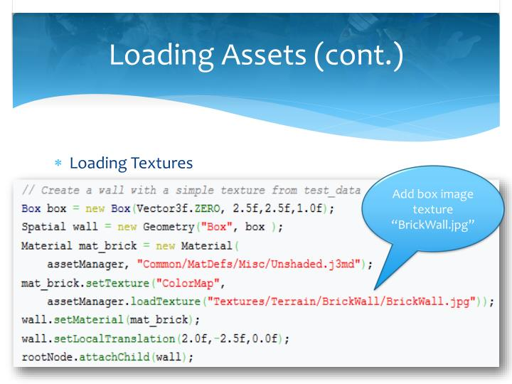 Loading Assets (cont.)