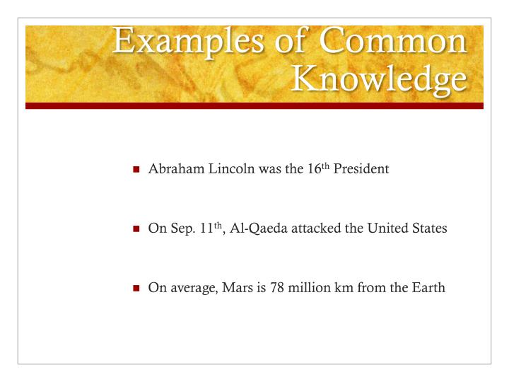 Examples of Common Knowledge