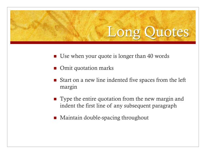 Long Quotes