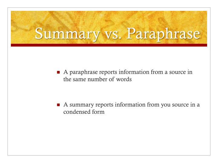 Summary vs. Paraphrase