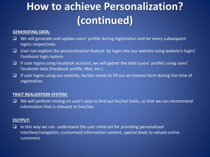 How to achieve Personalization? (continued)
