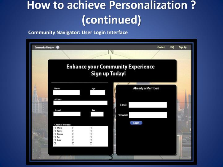 How to achieve Personalization ? (continued)