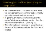 how to give credit as you type your rough draft