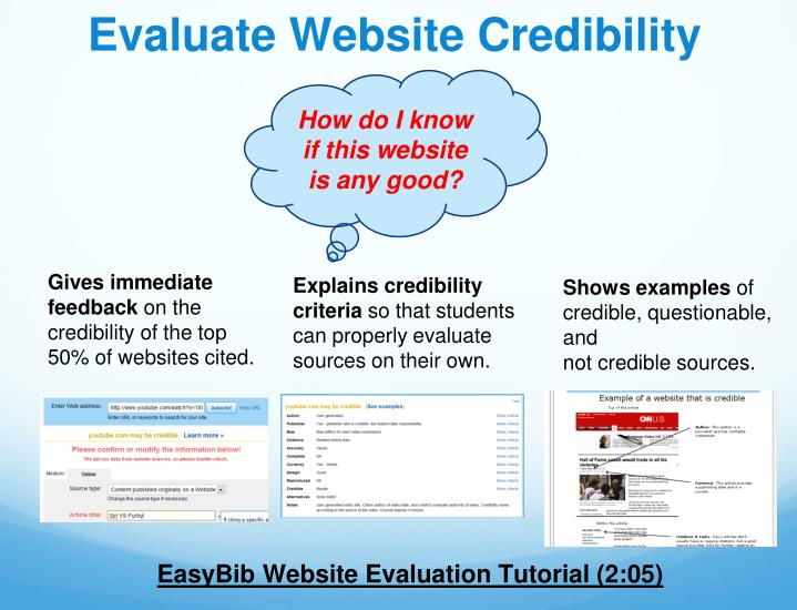 evaluating website credibility essay Credibility - who is the author what are the author's qualifications and from which institution is the website really a personal page which gives the appearance of representing an organisation or larger group.