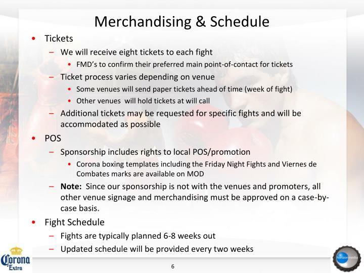 Merchandising & Schedule