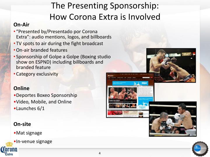 The Presenting Sponsorship: