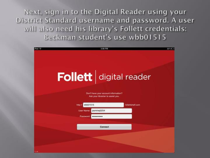 Next, sign in to the Digital Reader using