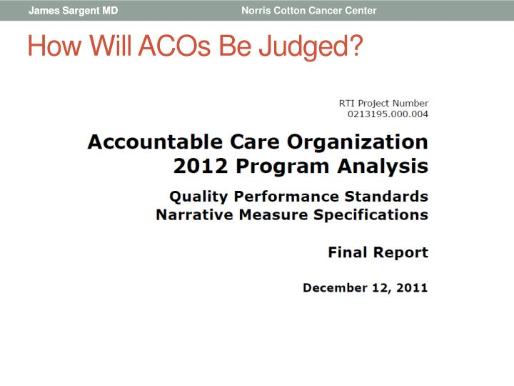 How Will ACOs Be Judged?