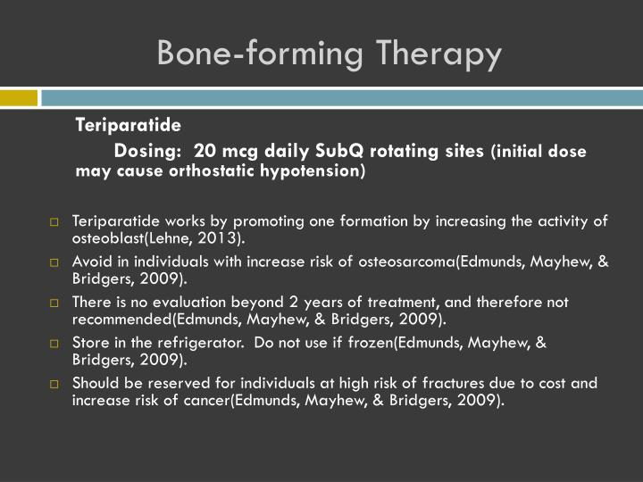 Bone-forming Therapy