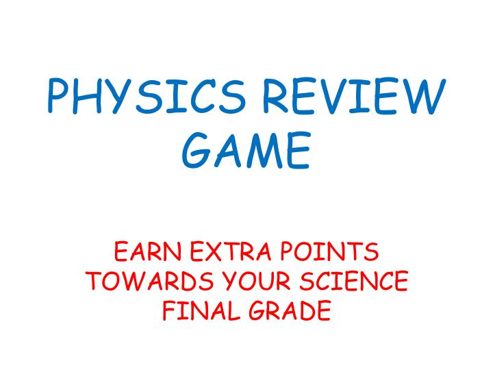 physics review game n.