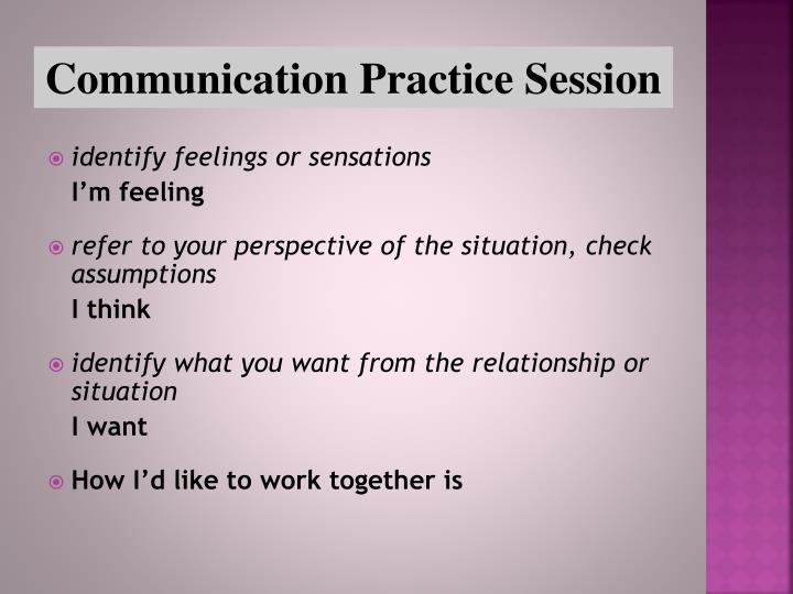 Communication Practice Session