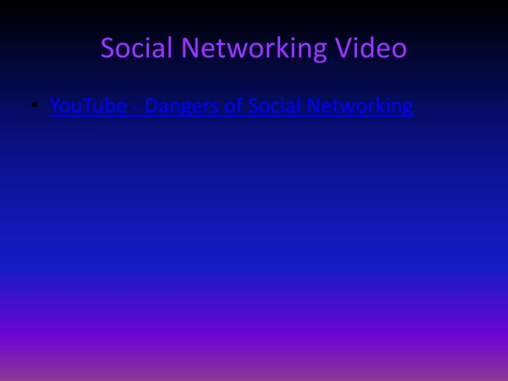 Social Networking Video