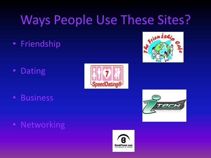 Ways people use these sites