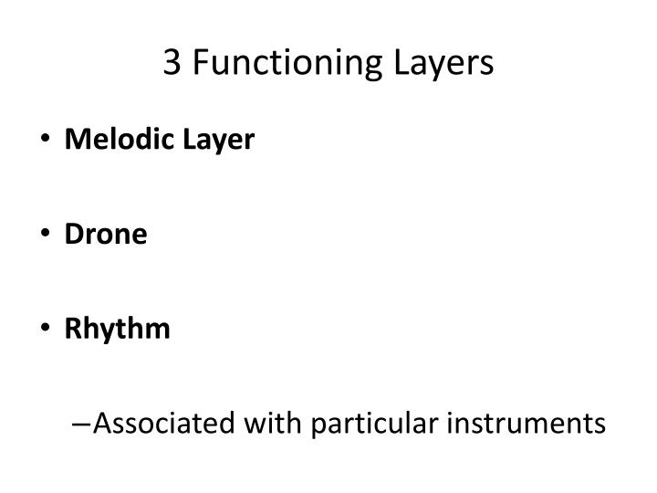 3 Functioning Layers