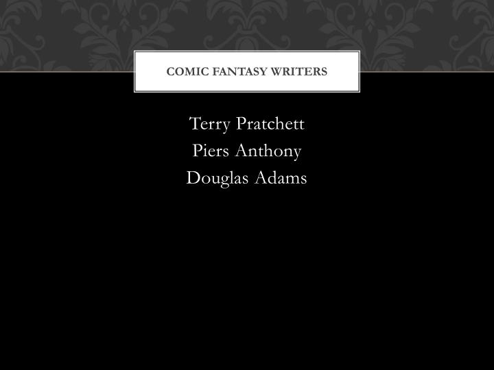 Comic Fantasy writers