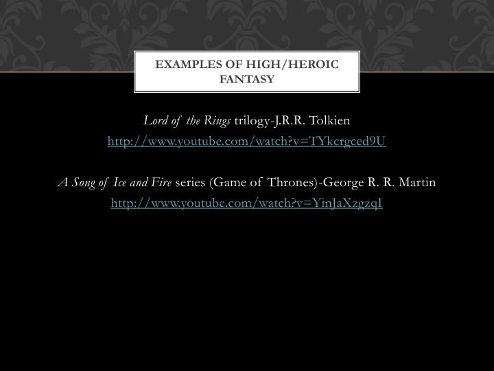 Examples of High/Heroic Fantasy
